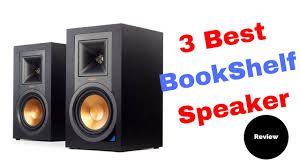Top Bookshelf Speakers Under 500 3 Best Bookshelf Speaker Under 600 Review Youtube