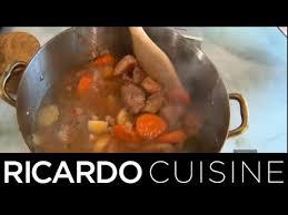 ricardo cuisine francais comment cuisiner un mijoté de base ricardo cuisine