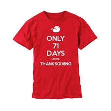only 71 days until thanksgiving posters mugs t shirts cards