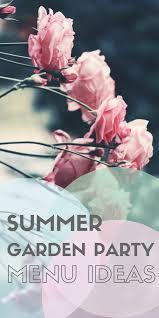 Summer Garden Party Ideas - best summer garden party catering menu ideas