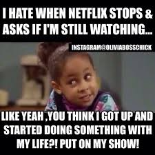 If Meme - 25 memes for when you just can t stop watching one more episode