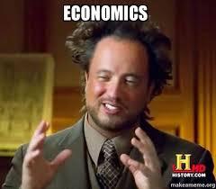 Economics Meme - economics make a meme