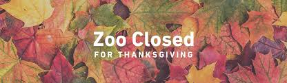 zoo closed for thanksgiving day events things to do