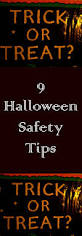 halloween safety tips the 25 best ideas about halloween safety tips on pinterest
