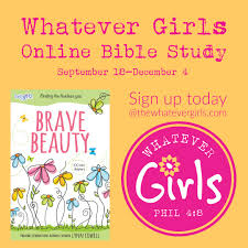 a new online bible study is starting the whatever girls