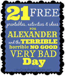 Bad Day Go Away A Book For Children 8 Best Images About And The Terrible Bad Day On