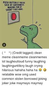 Funny T Rex Meme - 25 best memes about t rex small arms t rex small arms memes