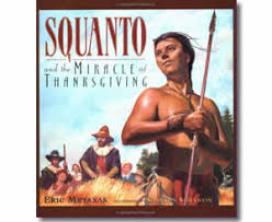 thanksgiving books squanto and the miracle of thanksgiving