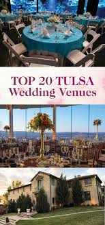 tulsa wedding venues wedding event venue guide tulsa ok