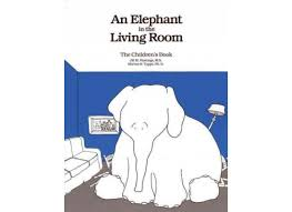 elephant in the living room a children u0027s book about substance