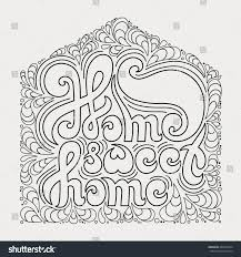 home sweet home quote coloring book calligraphic stock vector