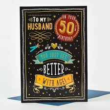 50th birthday card better with age husband only 1 29