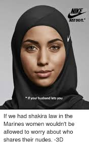 3d Meme - if your husband lets you just doit if we had shakira law in the