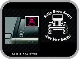jeep life decal silly boys jeeps are for girls truck decal pinned by pin4etsy