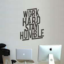 stickers bureau déco murale work stay humble pour bureaux kollori com