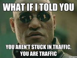 Traffic Meme - morpheus on traffic weknowmemes