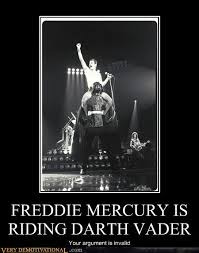 Freddie Mercury Meme - freddie mercury is riding darth vader very demotivational