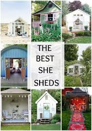 she shed the best she sheds ever a blissful nest