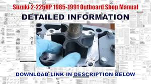 suzuki 2 225hp 1985 1991 outboard shop manual youtube
