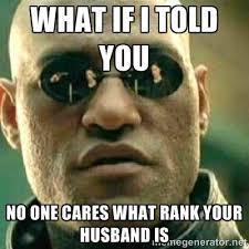 Omg No One Cares Meme - military girlfriend olive oyl navy wife