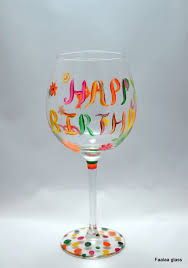 birthday wine colourful happy birthday painted wine glass faalaa glass