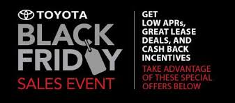 car sales black friday toyota black friday savings event incentive rebates bonus cash