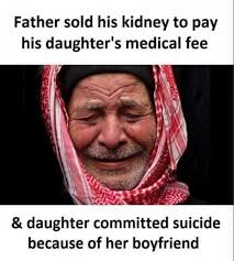 Memes About Daughters - dopl3r com memes father sold his kidney to pay his daughters