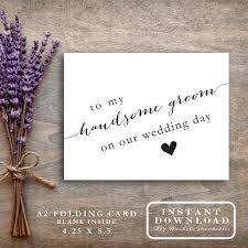 to my on our wedding day card printable to my handsome groom on our wedding day card diy