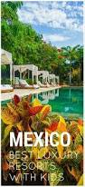 75 best mexico travel inspiration images on pinterest mexico