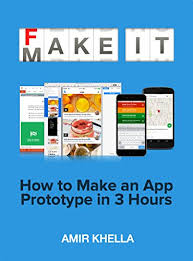 How To Make Fake Report Card - amazon com fake it make it how to make an app prototype in 3