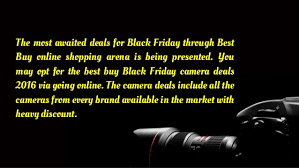 best deals fr black friday black friday camera deals 2016 best buy test true