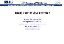 European Ippc Bureau European Commission Workshop On Introducing Integrated Pollution System Kiev
