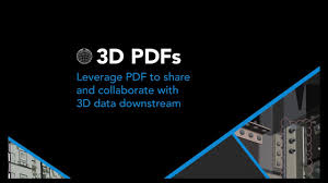use the power of pdf to manage 3d data