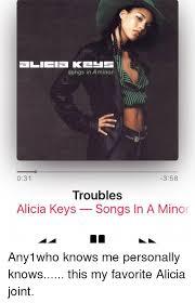Alicia Keys Meme - songs in a minor 031 358 troubles alicia keys songs in a minor
