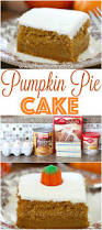 thanksgiving dinner cake pumpkin pie cake recipe from the country cook so moist and yummy
