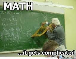 Funny Math Memes - funny math meme math it gets complicated picture