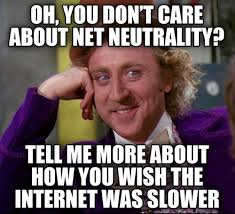Memes About Internet - internet memes vs the fcc s plan for net neutrality