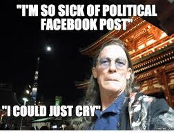 Sickness Meme - 25 best memes about sick of politics meme sick of politics memes