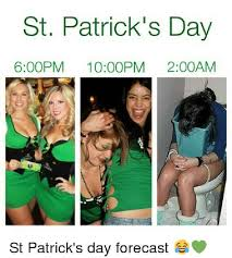 St Patricks Day Memes - st patrick s day memes happy festive moment funny images ever