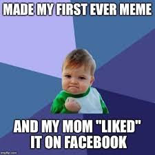 The First Meme - success kid meme imgflip
