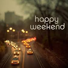 27 best happy weekend images on happy weekend a