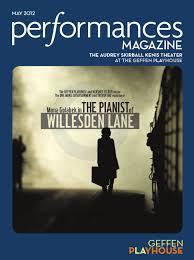 performances magazine geffen playhouse may 2012 by socalmedia issuu