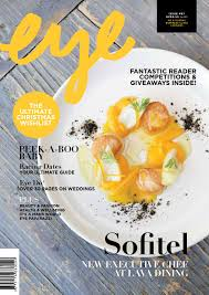 cuisine fa輟n atelier eye magazine autumn issue 2016 by multi media magazines issuu