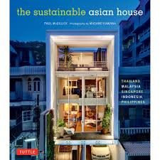 Sustainable Home Design Products by The Sustainable Asian House Hardcover With Jacket Tuttle