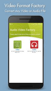 video format za android video format factory for android free download and software