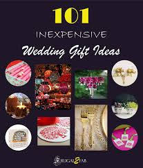 wedding gift next 101 inexpensive wedding gift ideas coming up next frugal2fab