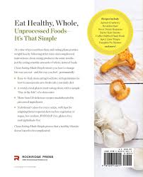 clean eating made simple a healthy cookbook with delicious whole
