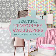 temporary peel off wall paint handmade showcase temporary removable wallpapers craftaholique