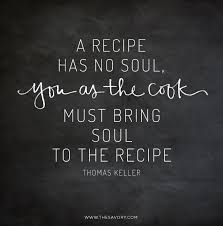 cbell kitchen recipe ideas 15 food quotes to live by keller food and recipes