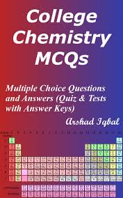 college chemistry mcqs chemistry mcq quiz questions answers